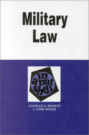 Military Law in a Nutshell 2nd 1996 9780314065902 Front Cover