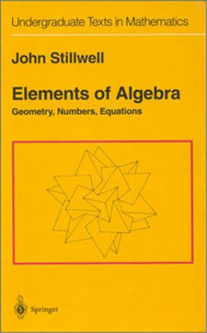 Elements of Algebra Geometry, Numbers, Equations 3rd 1994 edition cover