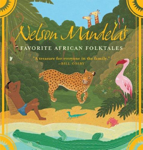 Nelson Mandela's Favorite African Folktales  N/A edition cover