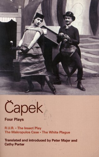 Capek Four Plays R. U. R. - The Insect Play - The Makropulos Case - The White Plague  1999 edition cover