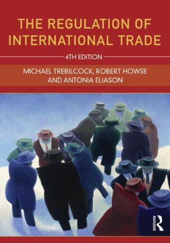 Regulation of International Trade  4th 2012 (Revised) edition cover