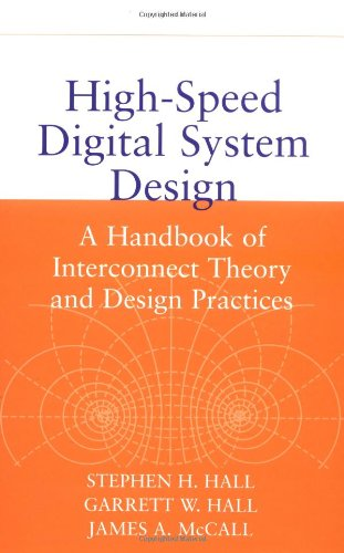 High-Speed Digital System Design A Handbook of Interconnect Theory and Design Practices  2000 edition cover