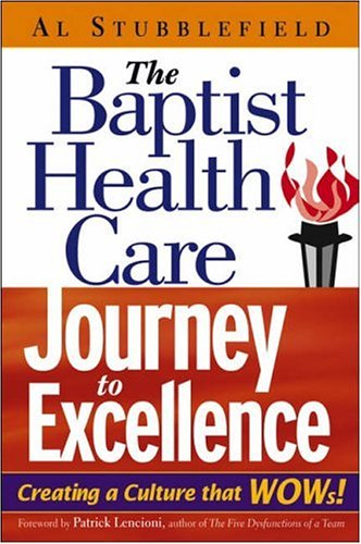 Baptist Health Care Journey to Excellence Creating a Culture That WOWs!  2005 edition cover