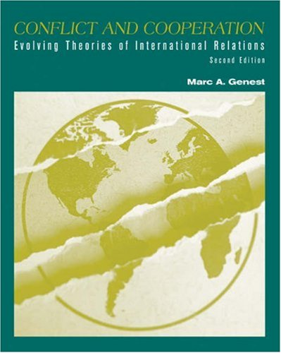 Conflict and Cooperation Evolving Theories of International Relations 2nd 2004 (Revised) 9780534506902 Front Cover