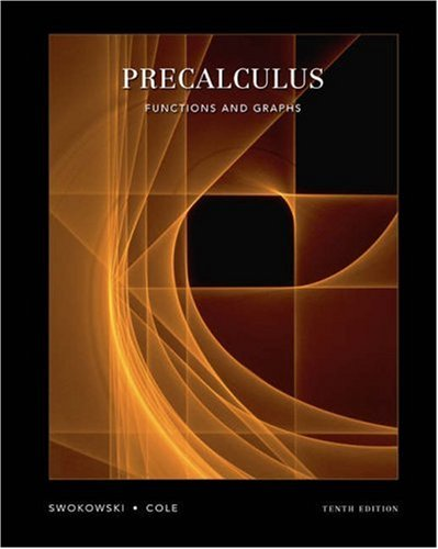 Precalculus Functions and Graphs 10th 2005 (Revised) edition cover
