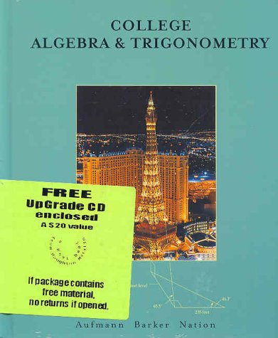 College Algebra and Trigonometry 4th 2002 9780618235902 Front Cover