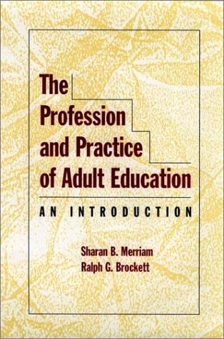 Profession and Practice of Adult Education An Introduction  1996 edition cover