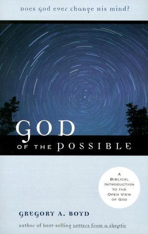 God of the Possible A Biblical Introduction to the Open View of God  2000 (Reprint) edition cover