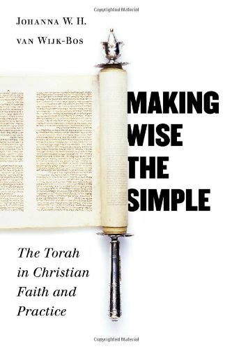 Making Wise the Simple The Torah in Christian Faith and Practice  2005 edition cover