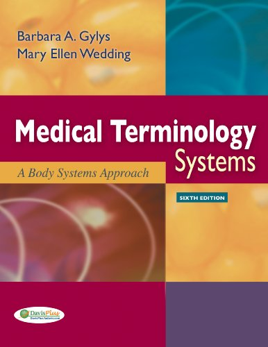 Medical Terminology Systems A Body Systems Approach 6th 2009 (Revised) edition cover