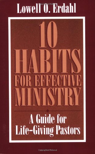 10 Habits for Effective Ministry A Guide for Life-Giving Pastors N/A edition cover