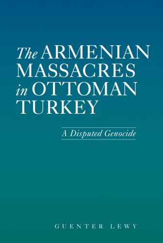 Armenian Massacres in Ottoman Turkey A Disputed Genocide  2005 edition cover