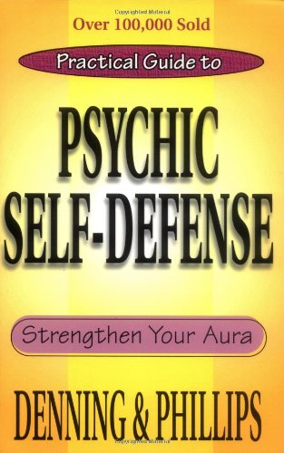 Practical Guide to Psychic Self-Defense Strengthen Your Aura 3rd 2001 (Enlarged) 9780875421902 Front Cover