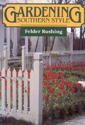 Gardening Southern Style  N/A 9780878053902 Front Cover