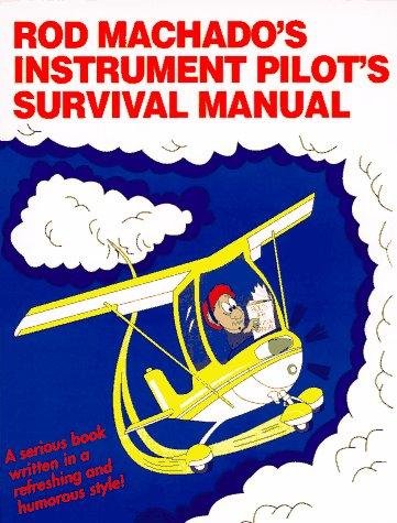 Rod Machado's Instrument Pilot's Survival Manual 1st edition cover