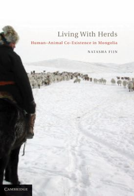 Living with Herds Human-Animal Co-Existence in Mongolia  2011 edition cover