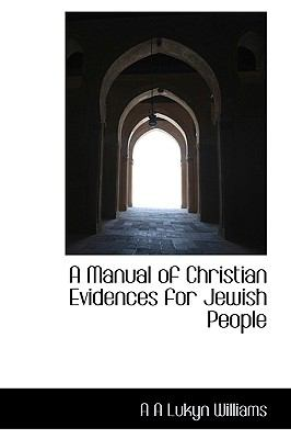 Manual of Christian Evidences for Jewish People N/A 9781113614902 Front Cover