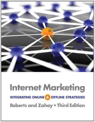 Internet Marketing Integrating Online and Offline Strategies 3rd 2013 edition cover