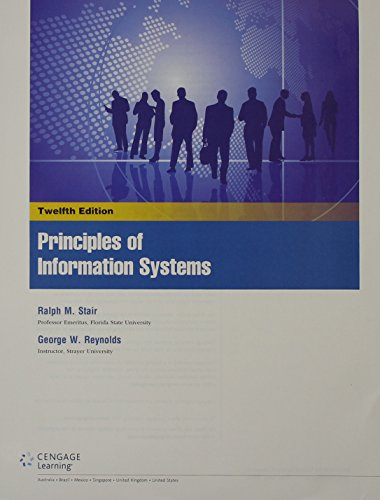 Principles of Information Systems  12th 2016 9781305633902 Front Cover