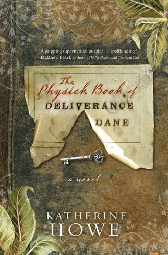Physick Book of Deliverance Dane   2009 edition cover