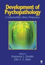 Development of Psychopathology A Vulnerability-Stress Perspective  2005 edition cover