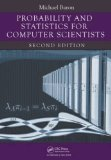 Probability and Statistics for Computer Scientists, Second Edition  2nd 2013 (Revised) 9781439875902 Front Cover