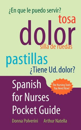 Spanish for Nurses Pocket Guide  N/A edition cover