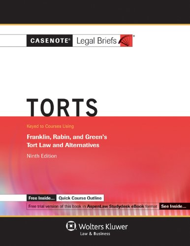 Torts Keyed Courses Using Franklin, Rabin and Greene's Law and Alternatives 9th 2011 (Student Manual, Study Guide, etc.) edition cover