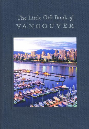 Little Gift Book of Vancouver   2009 9781552859902 Front Cover