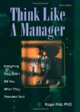 THINK LIKE A MANAGER 3rd 2001 edition cover