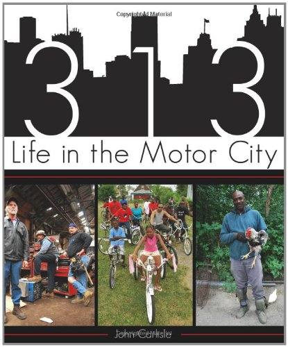 313 Life in the Motor City  2011 edition cover