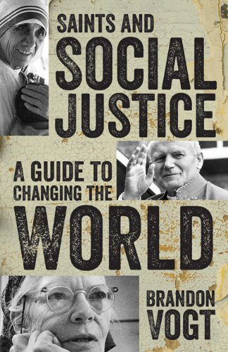 Saints and Social Justice: A Guide to the Changing World  0 edition cover
