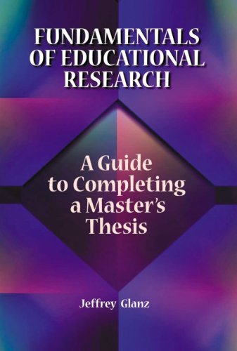 Fundamentals of Educational Research A Guide to Completing a Masters Thesis  2006 9781929024902 Front Cover