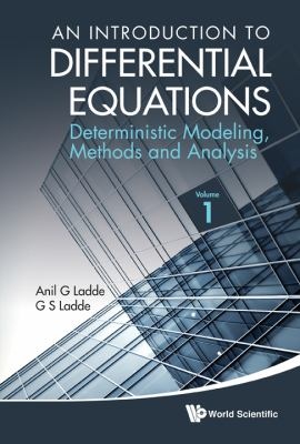 Introduction to Differential Equations Deterministic Modeling, Methods and Analysis  2012 9789814368902 Front Cover