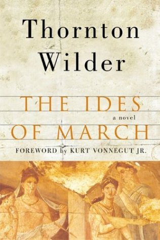 Ides of March A Novel  2003 9780060088903 Front Cover