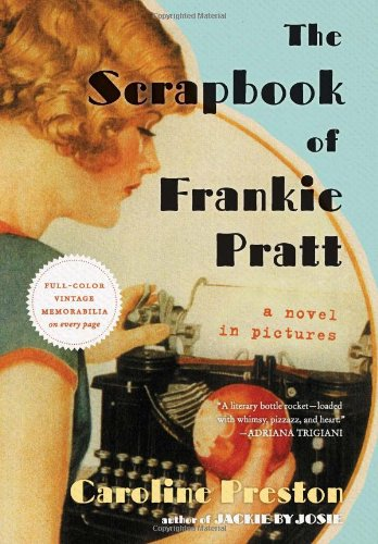 Scrapbook of Frankie Pratt A Novel in Pictures  2011 edition cover