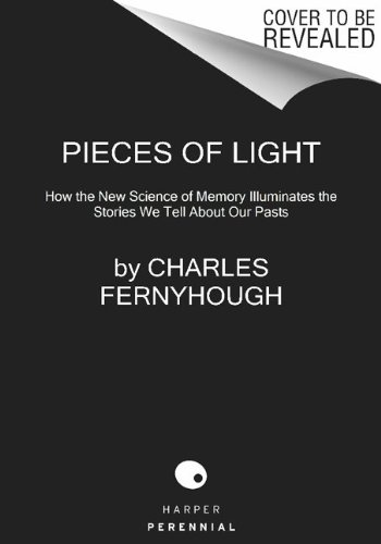 Pieces of Light How the New Science of Memory Illuminates the Stories We Tell about Our Pasts N/A edition cover