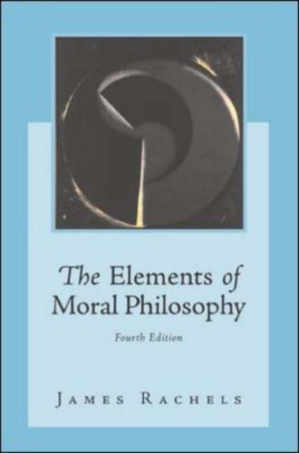 Elements of Moral Philosophy  4th 2003 (Revised) edition cover
