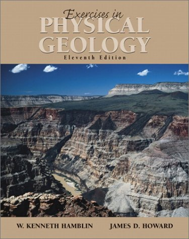 Exercises in Physical Geology  11th 2002 9780130620903 Front Cover