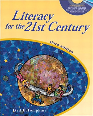 Literacy for the 21st Century A Balanced Approach 3rd 2003 9780130985903 Front Cover