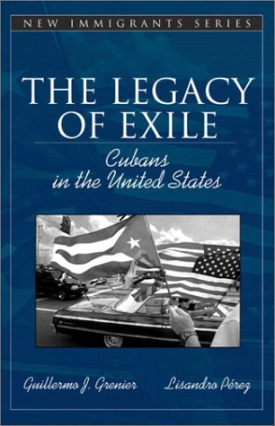 Legacy of Exile Cubans in the United States  2003 edition cover