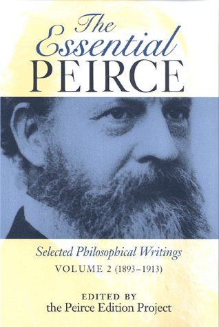 Essential Peirce Selected Philosophical Writings, 1893-1913  1998 edition cover