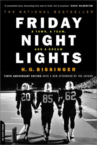 Friday Night Lights A Town, a Team, and a Dream 10th 1990 edition cover