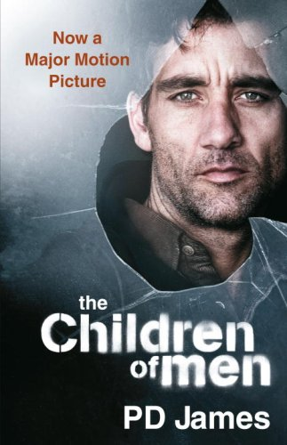 Children of Men  Movie Tie-In  9780307279903 Front Cover