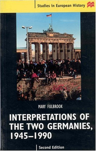 Interpretations of the Two Germanies, 1945-1990  2nd 2000 (Revised) edition cover
