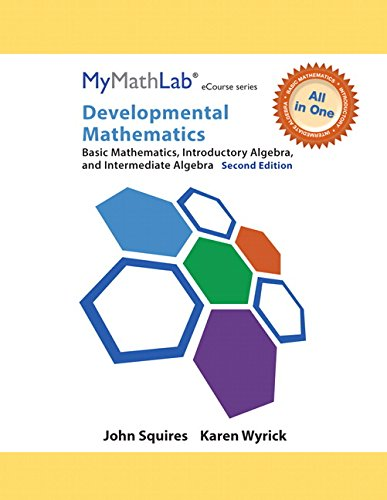 MyMathLab for Squires/Wyrick Developmental Math Basic, Intro and Interm Alg ECourse -Access Card- PLUS Looseleaf Notebook 2nd 2015 edition cover