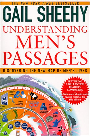 Understanding Men's Passages Discovering the New Map of Men's Lives N/A edition cover