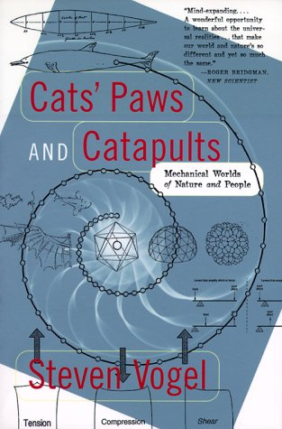 Cats' Paws and Catapults Mechanical Worlds of Nature and People  2000 edition cover
