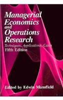 Managerial Economics and Operations Research Techniques, Applications, Cases 5th 1987 edition cover