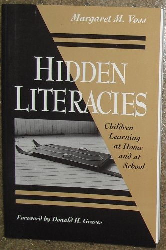 Hidden Literacies Children Learning at Home and at School  1996 edition cover